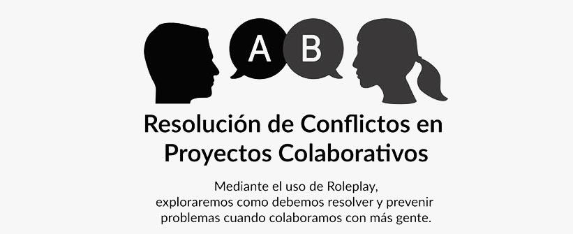 Taller #sábadosenelcoworking: Resolución de conflictos en equipos de trabajo